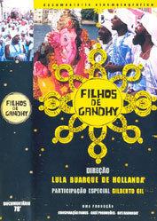 Documentário cinematográfico: Filhos de Gandhy